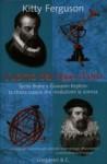 L'uomo dal naso d'oro. Tycho Brahe e Giovanni Keplero: la strana coppia che rivoluzionò la scienza - Kitty Ferguson, Libero Sosio