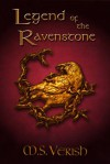 Legend of the Ravenstone - M.S. Verish
