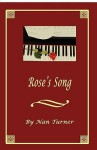 Rose's Song - Nan Turner