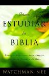 Como Estudiar la Biblia = How to Study the Bible - Watchman Nee