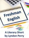 Freshman English - Lyndon Perry