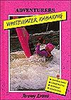 Whitewater Kayaking - Jeremy Evans