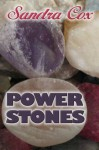 Power Stones - Sandra Cox