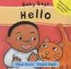 Baby Says Hello - Opal Dunn