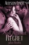 Roll Against Regret (3d20) - Allyson Lindt