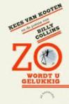 Zo wordt u gelukkig: Kees van Kooten en de poëzie van Billy Collins - Billy Collins, Kees van Kooten