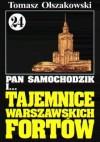 Pan Samochodzik i tajemnice Warszawskich Fortów - Tomasz Olszakowski
