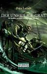 Der Unheilige Gral (Die Abenteuer von Fafhrd und dem Grauen Mausling, #1) - Fritz Leiber, Joachim Körber