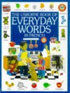The Usborne Book of Everyday Words in French (Everyday Words Series) - Howard Allman
