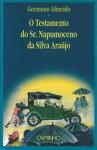 O Testamento Do Sr. Napumoceno da Silva Araújo - Germano Almeida