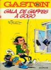 Gala De Gaffes à Gogo - André Franquin