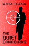 The Quiet Canadians - Warren Thompson