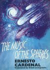 The Music Of The Spheres - Ernesto Cardenal