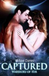 By Willow Danes Captured (Warriors of Hir) (Volume 1) [Paperback] - Willow Danes