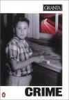 Granta 46: Crime - Granta: The Magazine of New Writing, Bill Buford