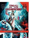 Trial of the Underkeep: A D&D 4e Adventure - Ryan Durney, Audrey Durney, Dave Jernigan
