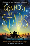 Connect the Stars - Marisa de los Santos, David Teague