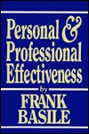Personal and Professional Effectiveness - Frank Basile, William H. Hudnut III