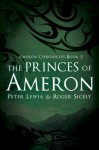The Princes of Ameron (Ameron Chronicles) - Peter Lewia, Roger Sicely