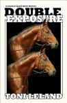 Double Exposure - a Kovak & Quaid Mystery: 1 (Kovak & Quaid Horse Mysteries) - Toni Leland