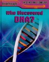 Who Discovered DNA? - Jenny Vaughan
