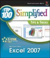 Microsoft Office Excel 2007: Top 100 Simplified Tips & Tricks (Top 100 Simplified Tips & Tricks) - Denise Etheridge