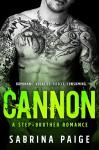 Cannon: A Stepbrother Romance - Sabrina Paige, Shauna Kruse