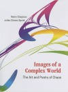 Images of a Complex World: The Art and Poetry of Chaos [With CDROM] - Robin S. Chapman, Julien Clinton Sprott