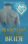 The Rock Star's Email Order Bride (Romance Island Resort Series Book 2) - Demelza Carlton