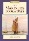 Mariner's Book of Days 2009 - Peter H. Spectre