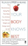Your Body Knows Best - Ann Louise Gittleman