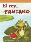 El Rey del Pantano (King of the Swamp) - Kerri O'Donnell
