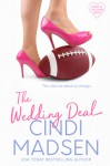 The Wedding Deal - Cindi Madsen