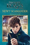 Newt Scamander: Cinematic Guide (Fantastic Beasts and Where to Find Them) - Felicity Baker