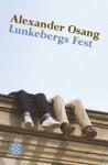 Lunkebergs Fest - Alexander Osang