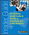 The Wet Feet Insider Guide To Careers In Advertising And Public Relations - Wetfeet.Com