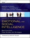 Handbook for Developing Emotional and Social Intelligence: Best Practices, Case Studies, and Strategies - Henry L. Thompson