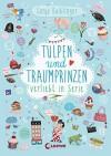 Tulpen und Traumprinzen: Verliebt in Serie, Folge 3 - Sonja Kaiblinger