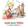 Josiah Meets Webber - Carol Moore