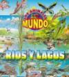 Rios y Lagos - Los Animales y Su Mundo - Susaeta