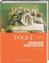 Vogue on Vivienne Westwood - Linda Watson, Harriet Fricke