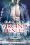 Ghiaccio e Fuoco - Virginia Henley, Cora Graphic, Sofia Pantaleoni