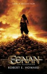 Conan the Barbarian:The Classic Original Stories That Inspired The Film - Robert Ervin Howard