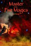 Master of the Five Magics - Lyndon Hardy