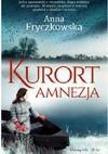 Kurort amnezja - Anna Fryczkowska
