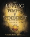 The Living Temple of Witchcraft Volume Two: The Journey of the God - Christopher Penczak