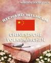 Chinesische Volksmärchen: Märchen der Welt (German Edition) - Richard Wilhelm