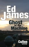 Ghost in the Machine - Ed James