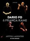 Dario Fo and Franca Rame: Artful Laughter - Ron Jenkins, Dario Fo
