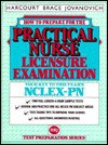 How to Prepare for the Practical Nurse Licensure Examination: Your Key to This Years NCLEX-RN - Harcourt Brace Jovanovich